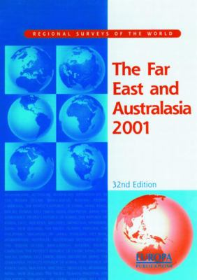 The Far East and Australasia 2001 9781857430806