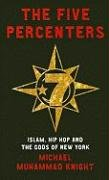 The Five Percenters: Islam, Hip Hop and the Gods of New York 9781851686155