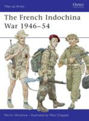 The French Indochina War 1946-54