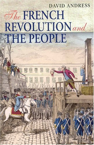 The French Revolution and the People 9781852852955
