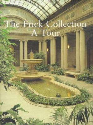 The Frick Collection: A Tour 9781857592238