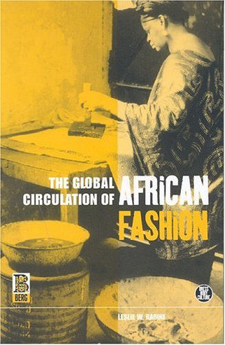 The Global Circulation of African Fashion 9781859735985