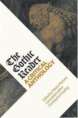 The Gothic Reader: A Critical Anthology 9781854375995