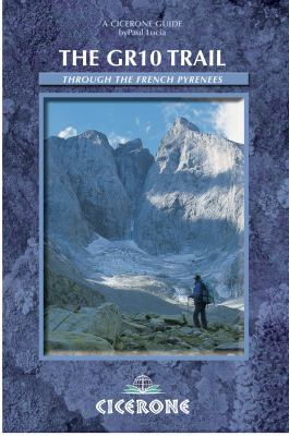 The Gr10 Trail: Through the French Pyrenees 9781852843649