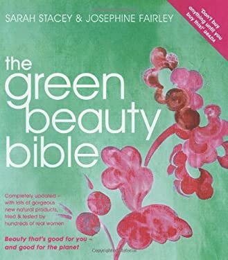 The Green Beauty Bible 9781856268516