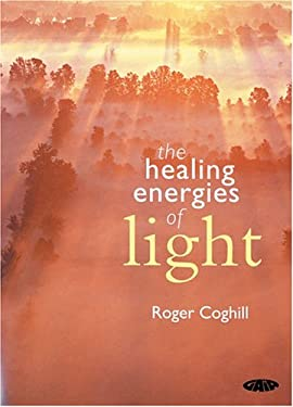 The Healing Energies of Light 9781856752237