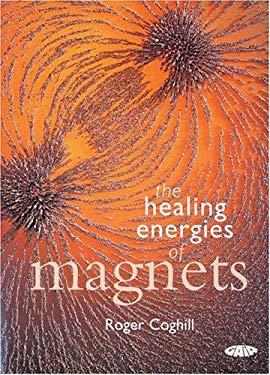 The Healing Energies of Magnets 9781856752244