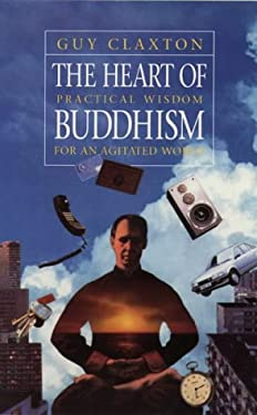 The Heart of Buddhism 9781855382749