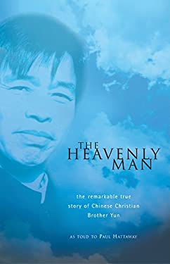 The Heavenly Man: The Remarkable True Story of Chinese Christian Brother Yun 9781854245977