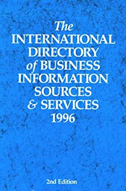 The International Directory of Business Information Sources and Services 1996 9781857430073
