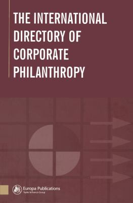 The International Directory of Corporate Philanthropy 9781857431476