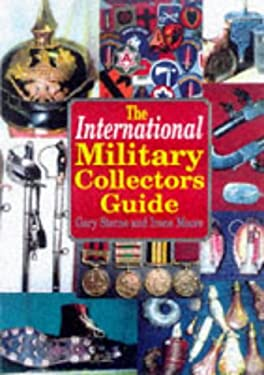 The International Military Collectors Guide 9781854094193