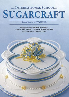The International School of Sugarcraft Book Two 9781853917530