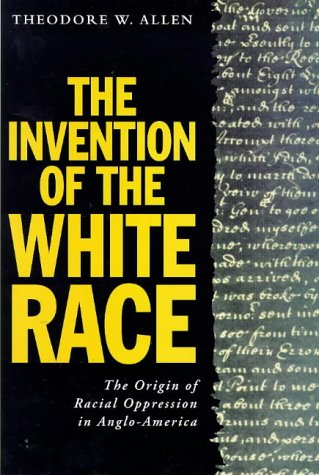 The Invention of the White Race Vol II 9781859840764