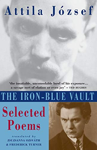 The Iron-Blue Vault: Selected Poems 9781852245030