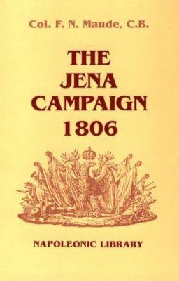 The Jena Campaign, 1806 9781853673108