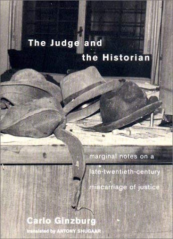 The Judge and the Historian: Marginal Notes on a Late-Twentieth-Century Miscarriage of Justice 9781859843710