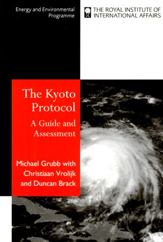 The Kyoto Protocol: A Guide and Assessment