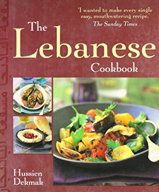The Lebanese Cookbook 9781856267649