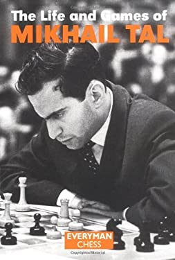 Life & Games of Mikhail Tal 9781857442021