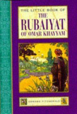 The Little Book of the Rubaiyat of Omar Khayyam 9781852307189