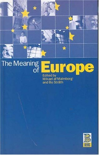 The Meaning of Europe 9781859735817