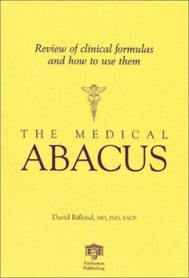 The Medical Abacus: Review of Clinical Formulas and How to Use Them