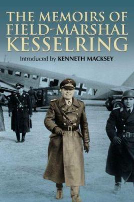 The Memoirs of Field-Marshal Kesselring 9781853677281