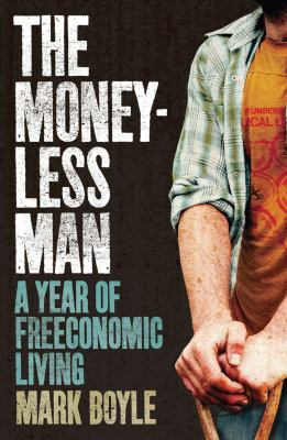 The Moneyless Man 9781851687817