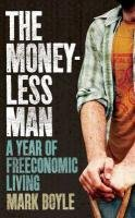 The Moneyless Man 9781851687879