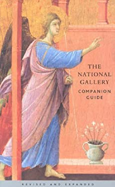 The National Gallery Companion Guide: Revised and Expanded Edition 9781857099591