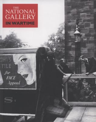 The National Gallery in Wartime 9781857094244