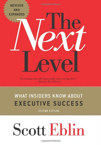 The the Next Level: What Insiders Know about Executive Success 9781857885552