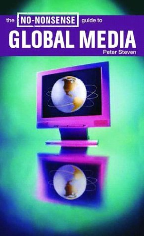 The No-Nonsense Guide to Global Media 9781859845813