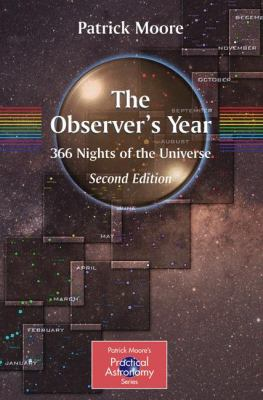 The Observer's Year: 366 Nights in the Universe 9781852338848