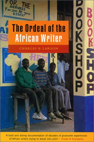 The Ordeal of the African Writer 9781856499316