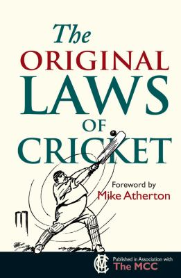 The Original Laws of Cricket 9781851243129