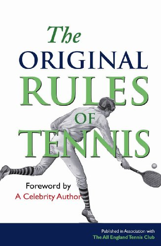 The Original Rules of Tennis 9781851243181
