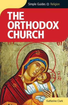 The Orthodox Church 9781857334876