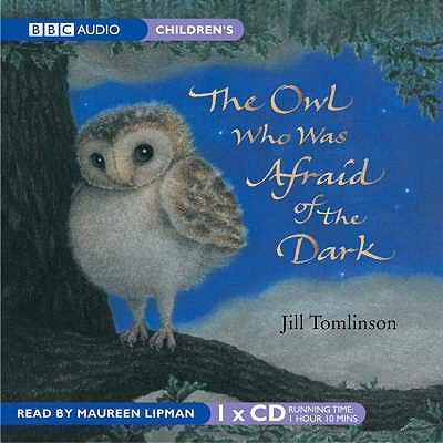 The Owl Who Was Afraid of the Dark 9781855496736