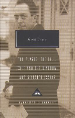 Plague, Fall, Exile And The Kingdom And Selected Essays 9781857152784
