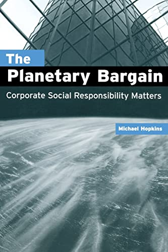 The Planetary Bargain: Corporate Social Responsibility Matters 9781853839788