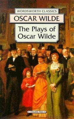 The Plays of Oscar Wilde 9781853261855