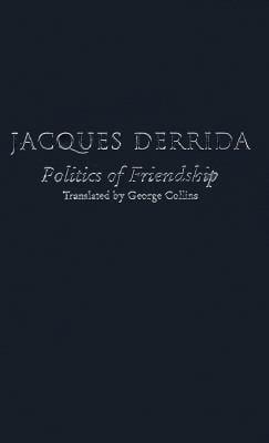 The Politics of Friendship 9781859849132