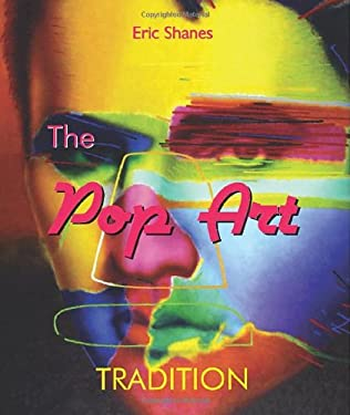 The Pop Art Tradition: Responding to Mass-Culture 9781859959954