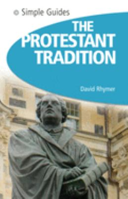 The Protestant Tradition 9781857334388