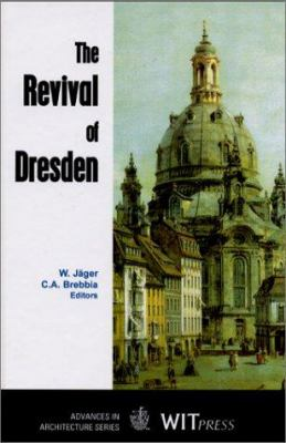 The Revival of Dresden 9781853127878