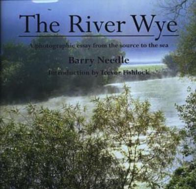 The River Wye 9781854113443