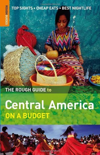 The Rough Guide to Central America on a Budget 9781858288048