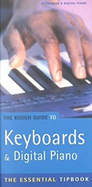 The Rough Guide to Digital Piano Tipbook, 1st Edition 9781858286532